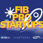 FIB PRO Startups: un paso más en el camino de Lanzadera